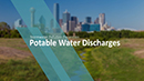 Potable Water Discharge Training Module